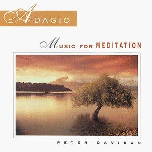 Adagio: Music For Meditation Peter Davison